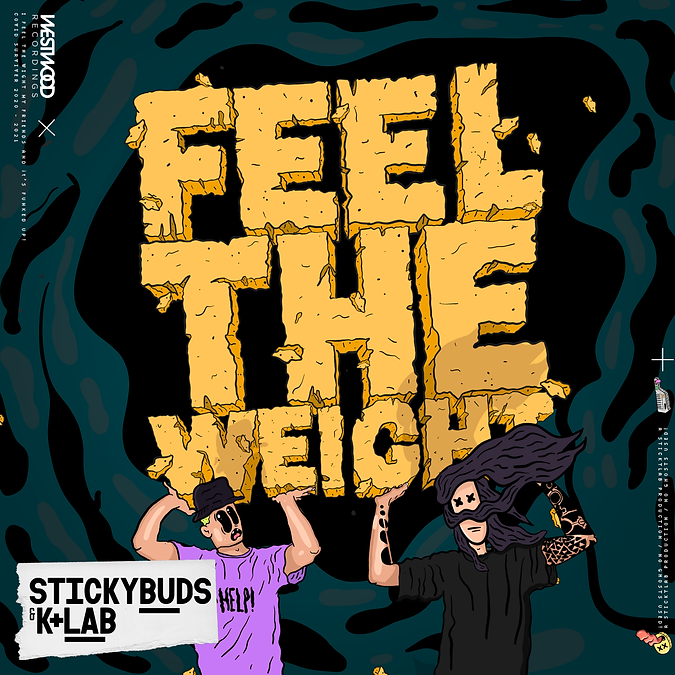 Stickybuds & K+Lab - Feel the weight_Art