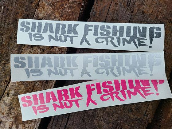 "Vinyl ""Shark Fishing Is Not A Crime"" logo decals"