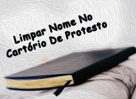 Limpar Nome no Cartório de Protestos