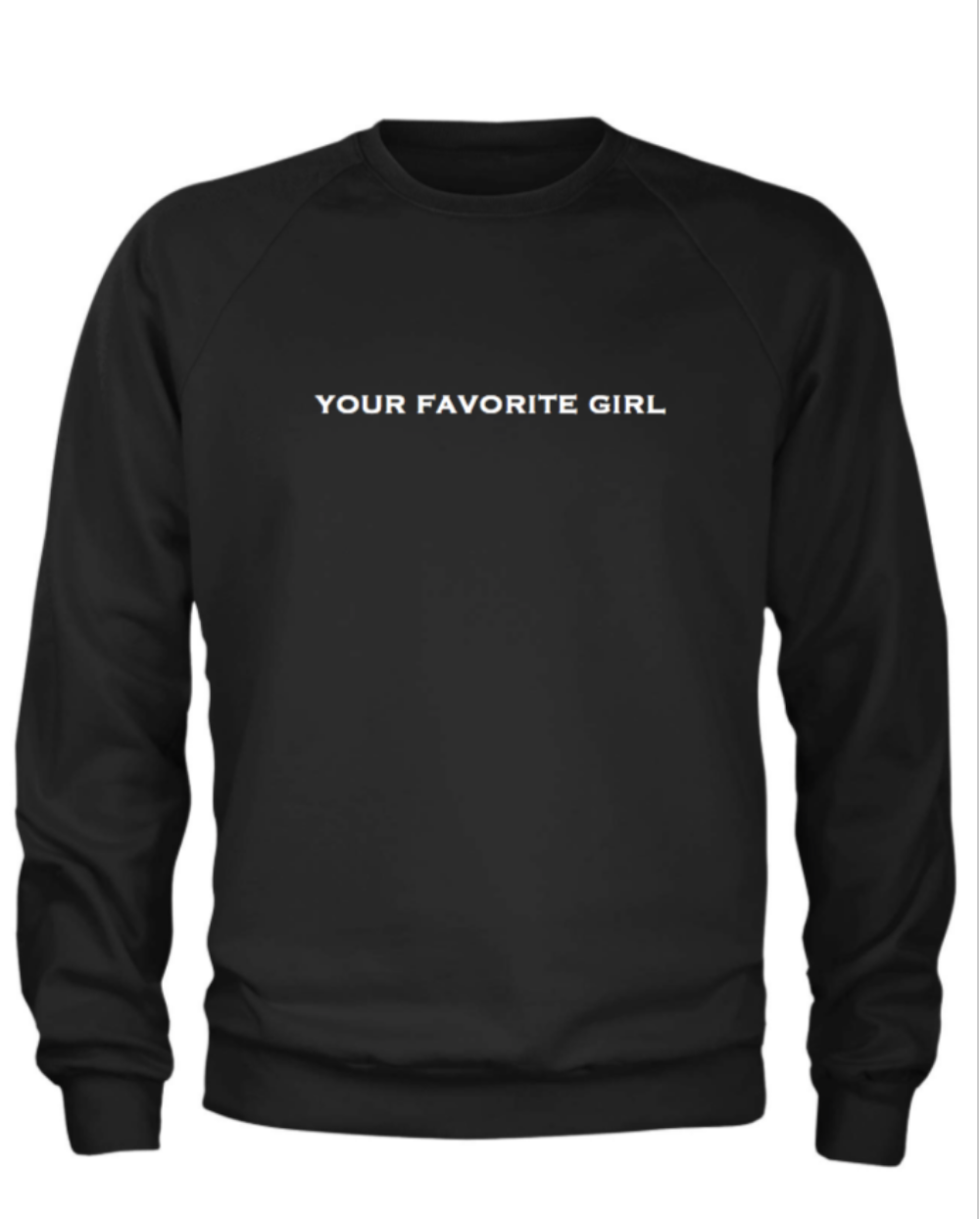 Your Favorite Girl Long Sleeve