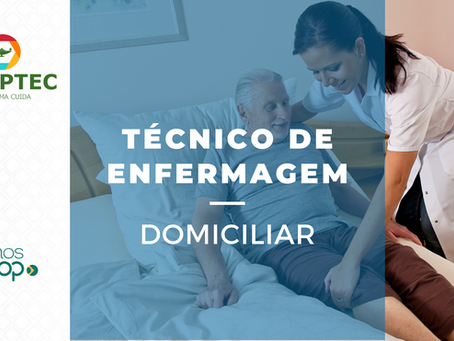 SERVIÇOS DE TÉCNICO DE ENFERMAGEM EM DOMICÍLIO