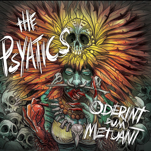The Psyatics - Oderint dum Metuant CD only