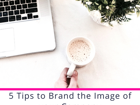 5 Tips to Brand the Image of your Company