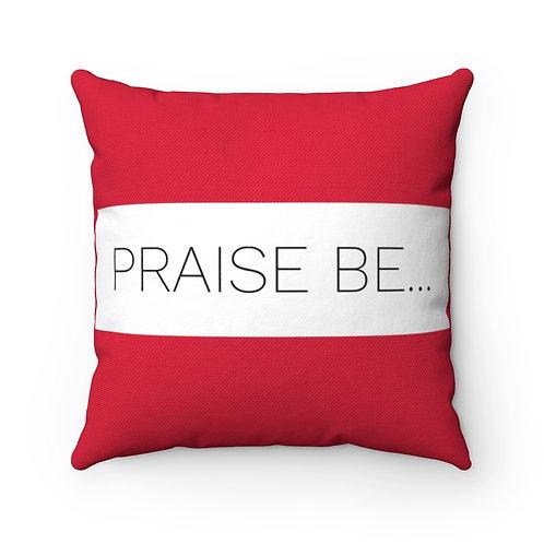 Praise Be, fan pillow cover, Handmaids Tale Pillow