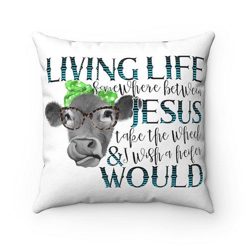 Farmhouse Cow Decor, Heifer decor, living life pillow, farmhouse decor