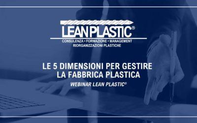 LE 5 DIMENSIONI PER GESTIRE LA FABBRICA PLASTICA: WEBINAR LEAN PLASTIC® - I corsi/webinar online di