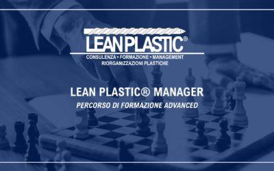 LEAN PLASTIC® MANAGER - Un percorso di formazione innovativo per poter comprendere e acquisire tu...