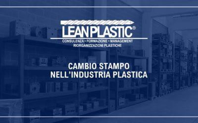 CAMBIO STAMPO NELL'INDUSTRIA PLASTICA - Abbattimento dei tempi di cambio stampo/filiera e cambio