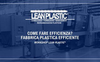 WORKSHOP FABBRICA PLASTICA EFFICIENTE PER LE PERFORMANCE PRODUTTIVE DELL'INDUSTRIA PLASTICA