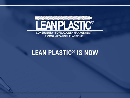 LEAN PLASTIC IS NOW - La Lean non basta… scegli Lean Plastic®