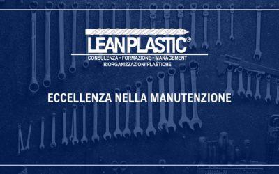 ECCELLENZA NELLA MANUTENZIONE - Efficientare e semplificare la manutenzione plastica con il metodo