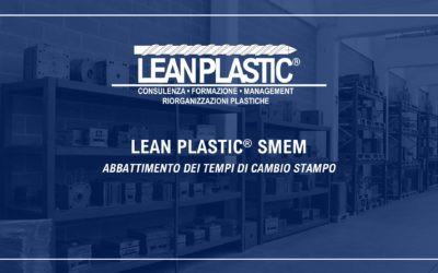 LEAN PLASTIC® SMEM - Abbattimento dei tempi di cambio stampo/filiera e cambio produzione