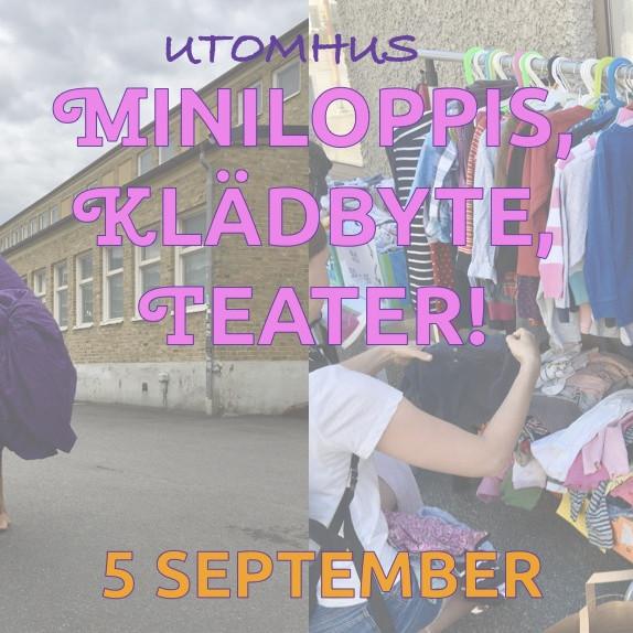 Miniloppis, barnklädbyte och teater - utomhus