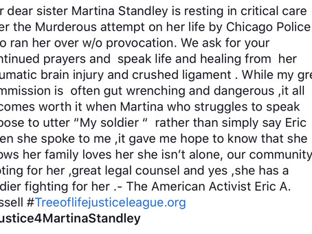 Prayers for Martina Standley,ran over by Chicago Police.