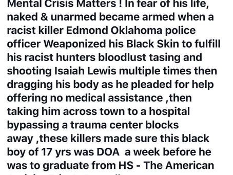 Edmond Oklahoma, City Santioned Murder of anotherblack boy ! #Justice4Isaiah