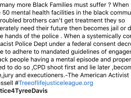 Justice for 26yr old mentally illTyree Davis after being effectivelytased by Police for allegedly