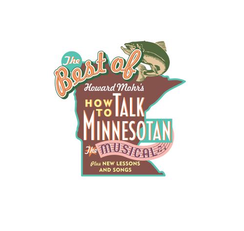 Best of How to Talk Minnesotan