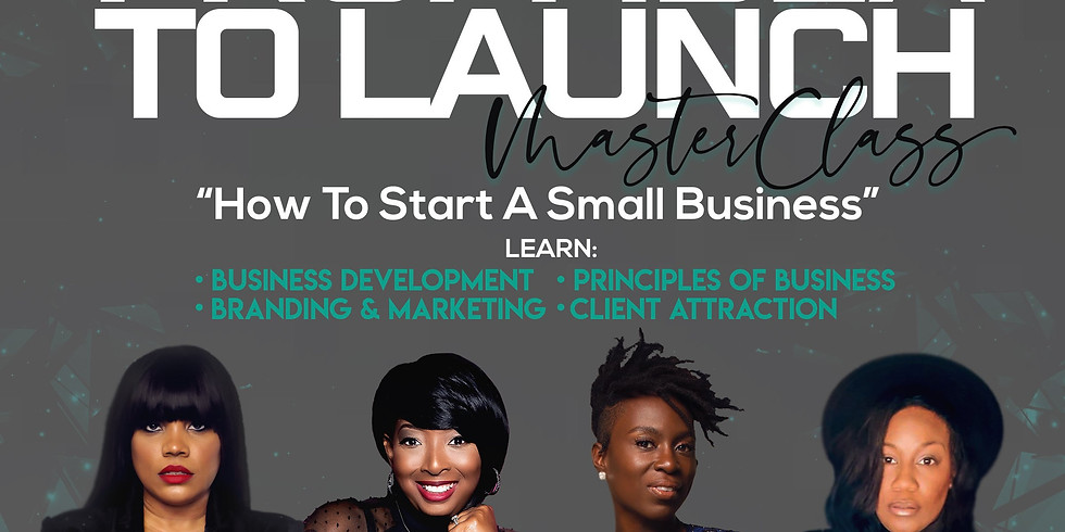 """From Idea To Launch """"How To Start A Small Business"""""""