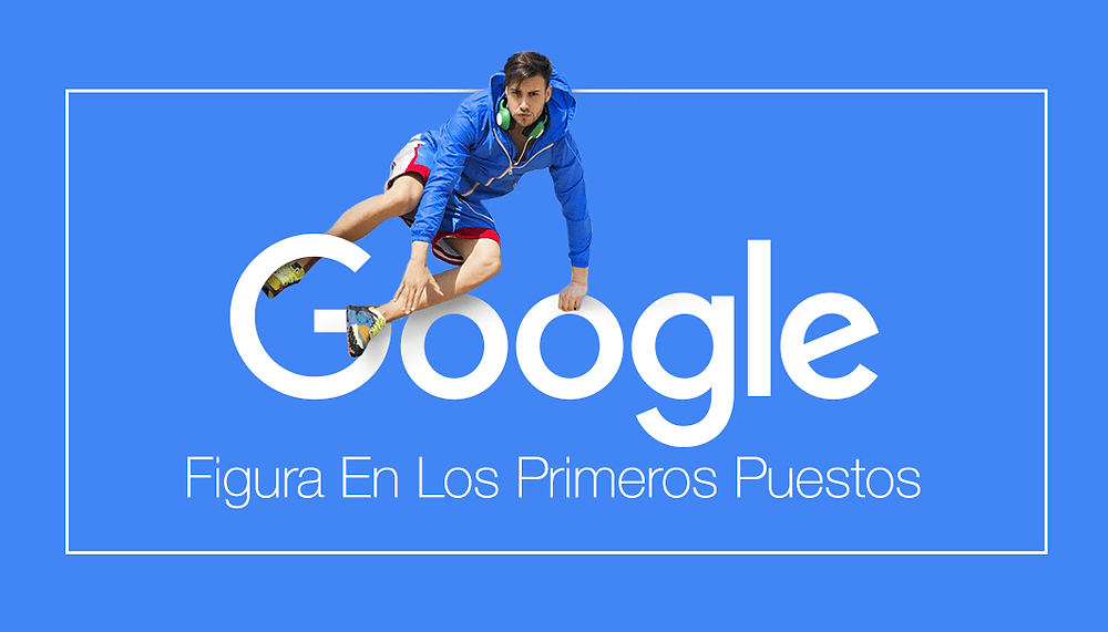 Tendencias De SEO: ¿Cómo Aparecer En Los Primeros Puestos De Google En El 2017?