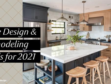 Home Design & Remodeling Trends for 2021