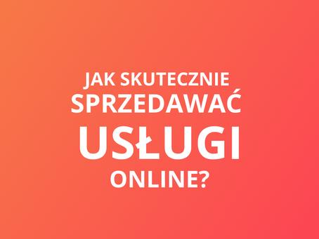 WEBINAR: Jak skutecznie sprzedawać usługi online?