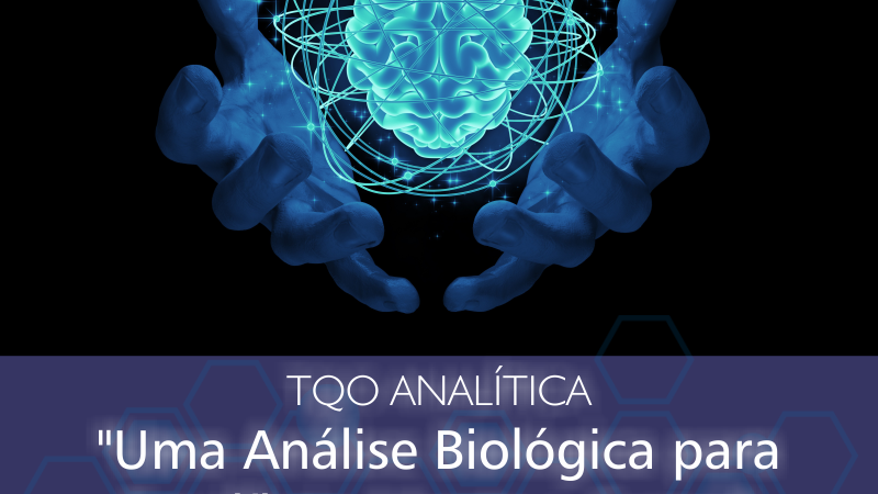TQO ANALÍTICA- Inteligência Biológica