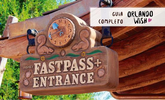Disney FastPass+  Guia Completo com tudo o que você precisa saber