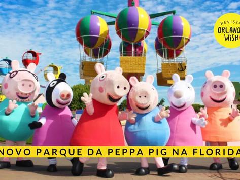 Novo parque temático da PEPPA PIG na Flórida