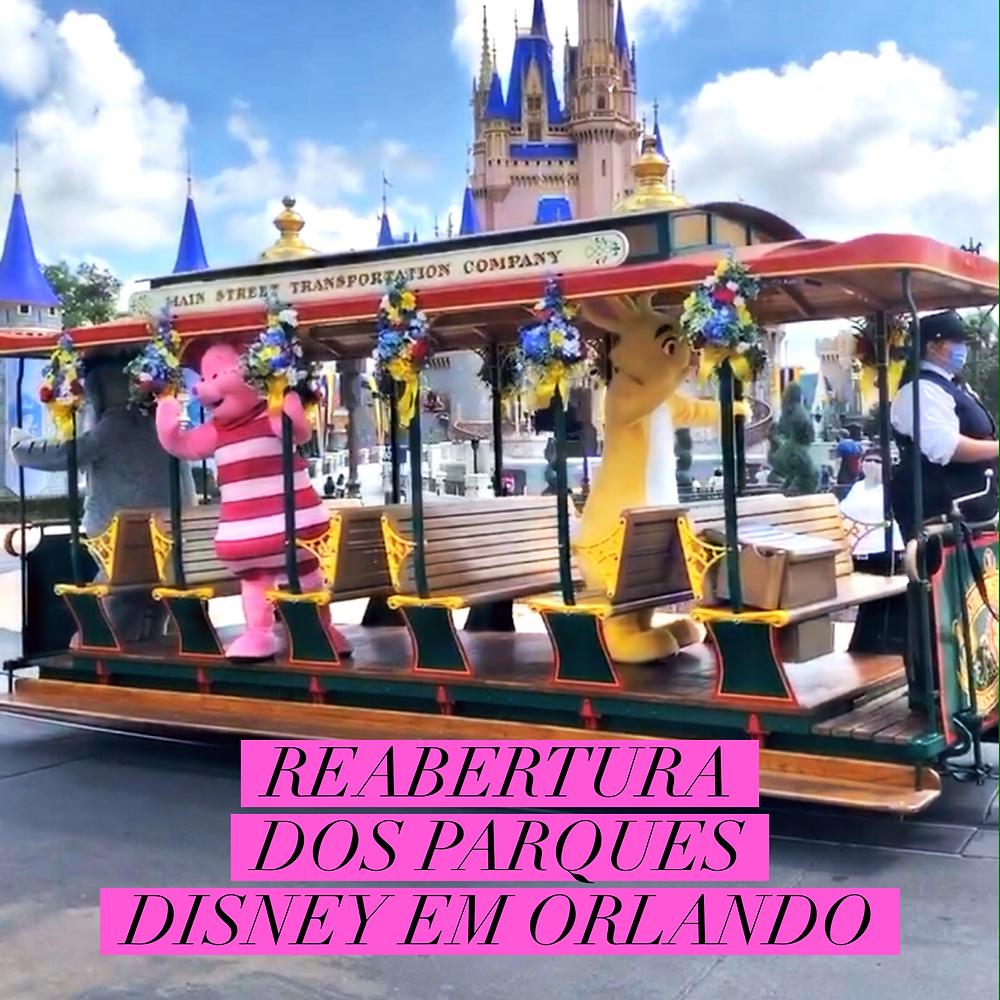 Reabertura dos parques temáticos em Orlando