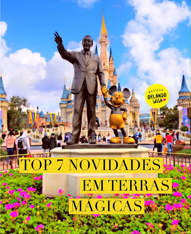 Top 7 novidades em Terras Mágicas