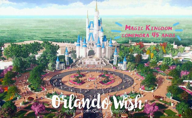 Magic Kingdom celebra seu 45º aniversário
