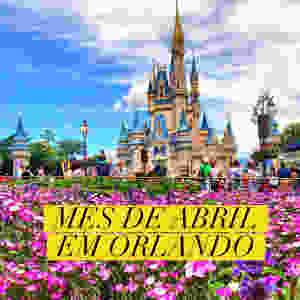 Abril em Orlando - Imagem Revista Orlando Wish