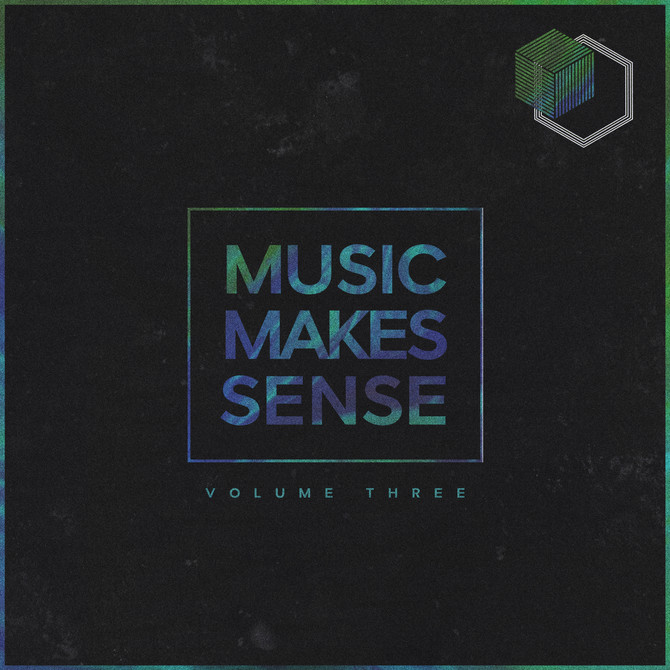 Music Makes Sense Vol.3