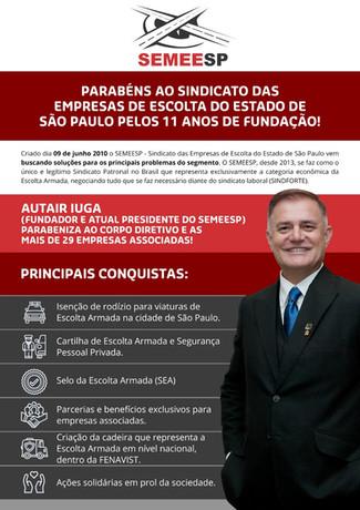 11 anos - SINDICATO DAS EMPRESAS DE ESCOLTA DO ESTADO DE SÃO PAULO (SEMEESP)