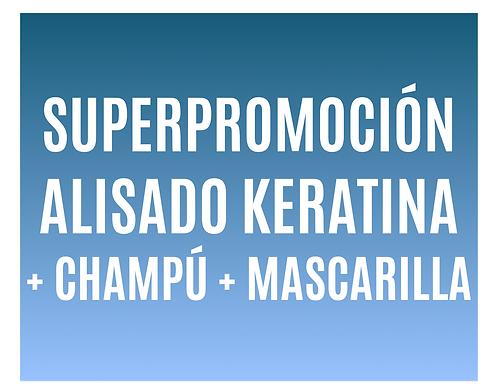 Superpromo Alisado Keratina + 2 Productos