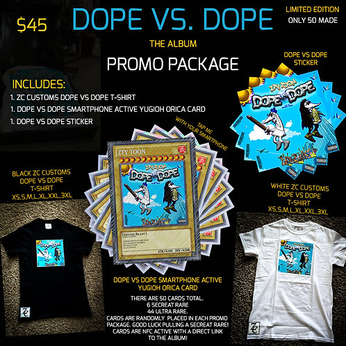 ZTY TOON'S DOPE VS DOPE PROMO PACKAGE