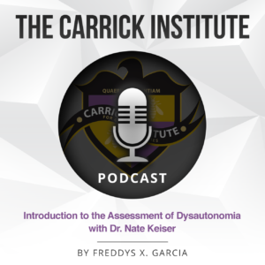 What Can be Measured Today to Help People with Dysautonomia?-A Guest podcast with Dr. Keiser Present