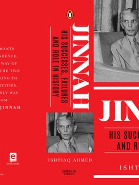 JINNAH: HIS SUCCESSES, FAILURES AND ROLE IN HISTORY