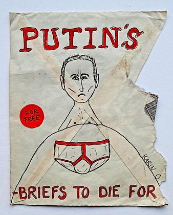 Putin's Y-fronts