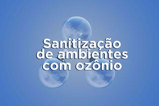 sanitizacao-de-ambientes-com-ozonio.jpg