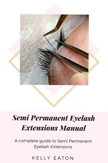 Semi Permanent Eyelash Extensions Manual - Downloadable eBook