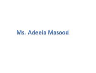 Ms.Adeela