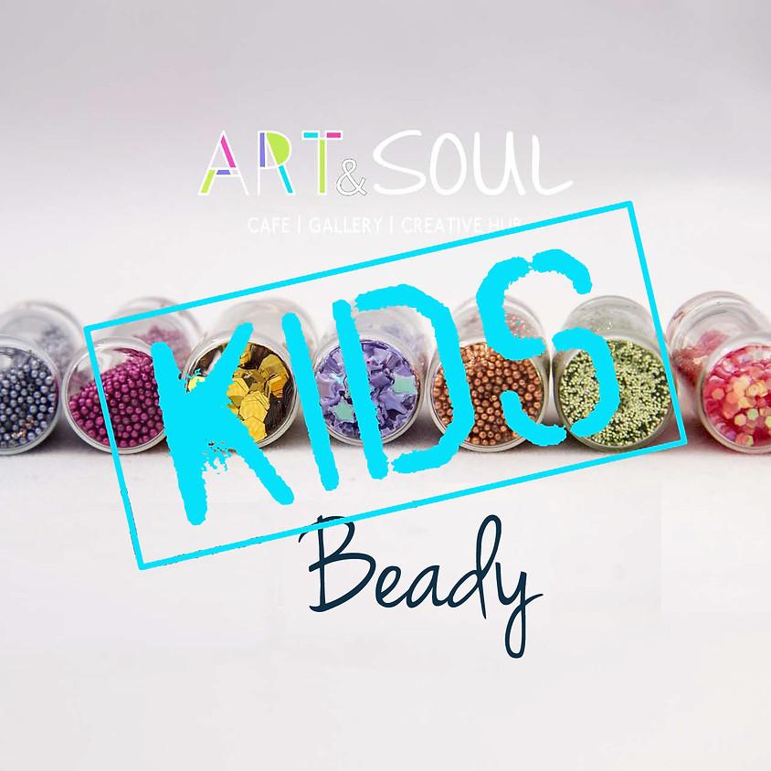Beady Kids - session 1