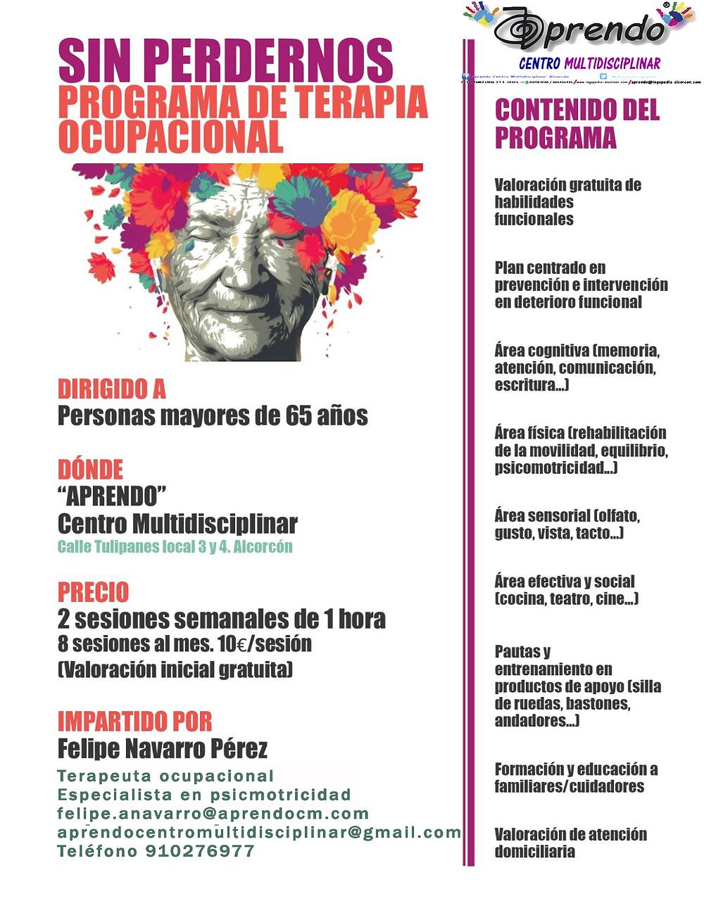 Dirigido a personas mayores de 65 años. PREVENCIÓN E INTERVENCIÓN DEL DETERIORO FUNCIONAL, AREA COGNITIVA,FÍSICA,SENSORIAL Y SOCIAL. VALORACIÓN GRATUITA DE LAS HABILIDADES FUNCIONALES!