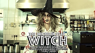 The Mitchelin Star Witch (Director & Editor)