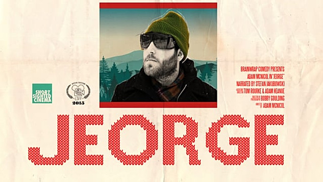 Jeorge (Writer, Director, Editor)