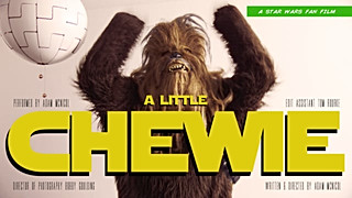 A Little Chewie (Writer, Director, Editor)
