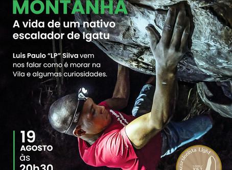 Papo de Montanha - A vida de um escalador nativo de Igatu