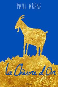 La chèvre d'or (cabre d'oro) de Paul Arène. Illlustration d'un article de Laetitia Nicolas qui traite du rapport entre animaux et or, atelier Or Cadre (France). La chèvre d'or (cabre d'or) by Paul Arène. Illustration of an article by Laetitia Nicolas which deals with the relationship between animals and gold, Or Cadre workshop (France)