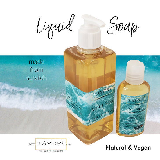 Natural Vegan Liquid Soap - Aqua Spa   Various sizes